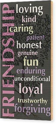 Friendship Wood Print by Bonnie Bruno