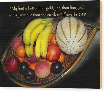 Fruit And Proverbs 8 Wood Print by Cindy Wright