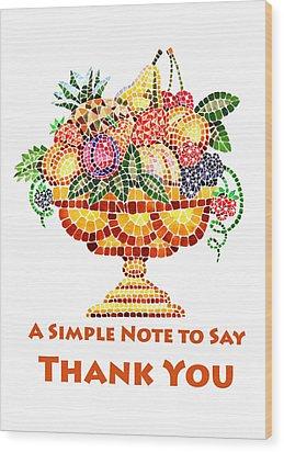 Fruit Mosaic Thank You Note Wood Print by Irina Sztukowski