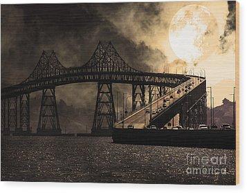 Full Moon Surreal Night At The Bay Area Richmond-san Rafael Bridge - 5d18440 - Sepia Wood Print by Wingsdomain Art and Photography