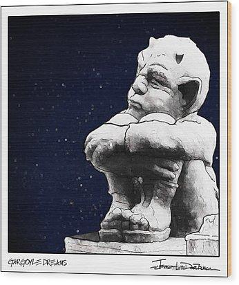 Gargoyle Dreams Wood Print by Jerrett Dornbusch