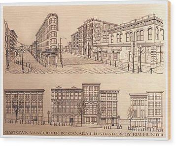Gastown Vancouver Canada Prints Wood Print by Kim Hunter