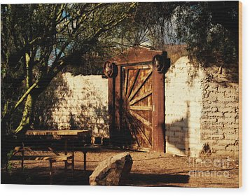 Gate To Cowboy Heaven In Old Tuscon Az Wood Print by Susanne Van Hulst