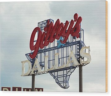 Wood Print featuring the photograph Gilleys Dallas by Charlie and Norma Brock