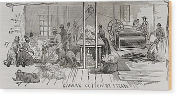 Ginning Cotton By Steam Powered Gin Wood Print by Everett