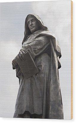 Giordano Bruno, Italian Philosopher Wood Print by Sheila Terry