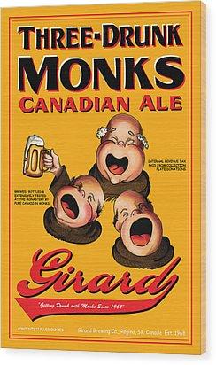 Girard Three Drunk Monks Wood Print by John OBrien