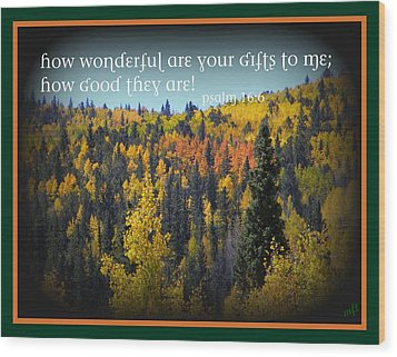 God's Gifts Wood Print by Michelle Frizzell-Thompson