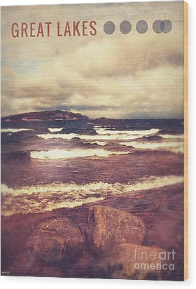 Wood Print featuring the photograph Great Lakes by Phil Perkins