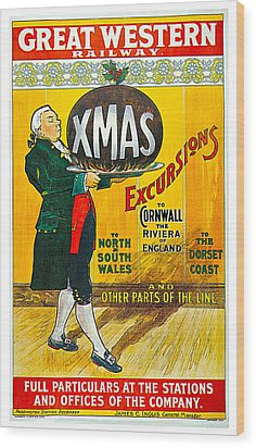 Great Western Railway Xmas Excursions Wood Print by George Conning
