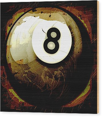 Grunge Style 8 Ball Wood Print by David G Paul