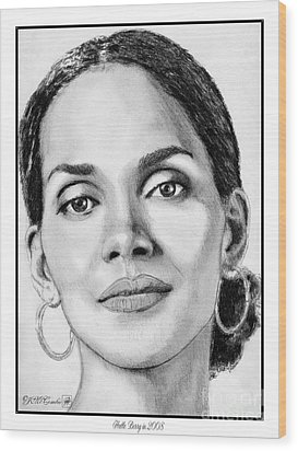 Wood Print featuring the drawing Halle Berry In 2008 by J McCombie