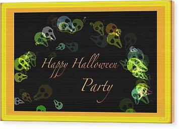 Halloween Party Wood Print by Debra     Vatalaro
