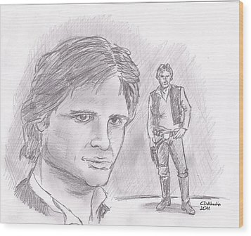 Wood Print featuring the drawing Han Solo -space Pirate by Chris  DelVecchio