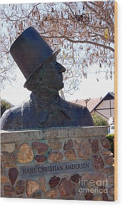 Hans Christian Andersen Statue In The Park In Solvang California Wood Print by Susanne Van Hulst
