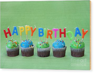 Happy Birthday Cupcakes Wood Print by Darren Fisher