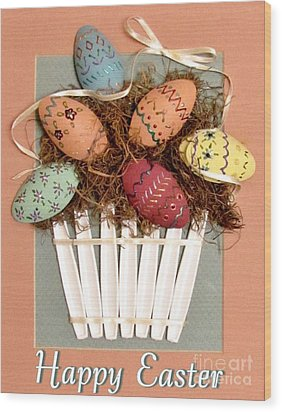 Happy Easter Wood Print by Marilyn Smith