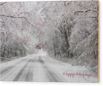 Happy Holidays - Clarks Valley Wood Print by Lori Deiter