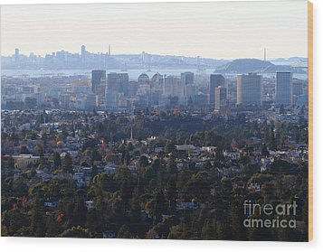 Hazy San Francisco Skyline Viewed Through The Oakland Skyline . 7d11341 Wood Print by Wingsdomain Art and Photography