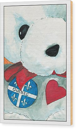 Wood Print featuring the drawing Heart Quebec Bear by Ana Tirolese