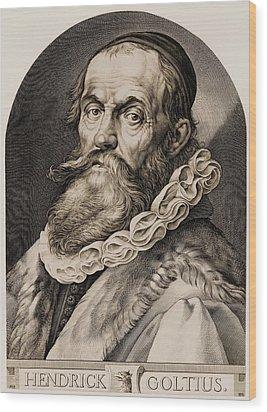 Hendrik Goltzius 1558-1617 Wood Print by Everett