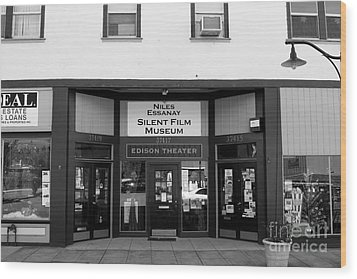 Historic Niles District In California Near Fremont . Niles Essanay Silent Film Museum . 7d10683 Bw Wood Print by Wingsdomain Art and Photography