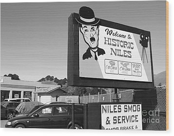 Historic Niles District In California Near Fremont . Welcome To Niles Sign . 7d10603 . Bw Wood Print by Wingsdomain Art and Photography