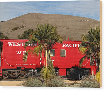 Historic Niles District In California Near Fremont . Western Pacific Caboose Train . 7d10718 Wood Print by Wingsdomain Art and Photography