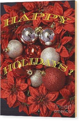 Holiday Greetings Wood Print