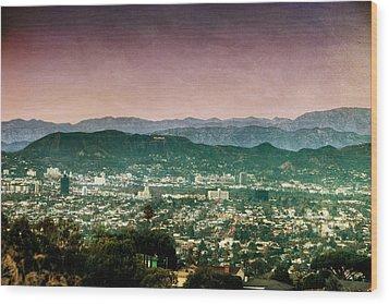 Hollywood At Sunset Wood Print by Natasha Bishop