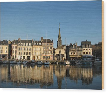 Wood Print featuring the photograph Honfleur  by Carla Parris