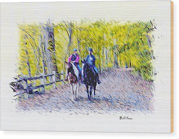 Horseback Riding  Wood Print by Bill Cannon