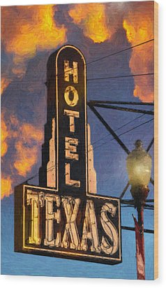 Hotel Texas Wood Print by Jeff Steed