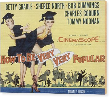 How To Be Very, Very Popular, Betty Wood Print by Everett