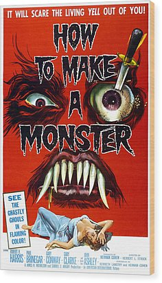 How To Make A Monster, 1-sheet Poster Wood Print by Everett