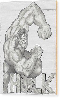 Hulk Wood Print by Rick Hill