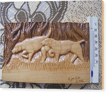 Hunting Dogs-wood Carving Relief And Pyrography Wood Print by Egri George-Christian