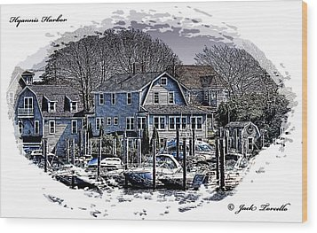 Wood Print featuring the photograph Hyannis Harbor Greetings by Jack Torcello