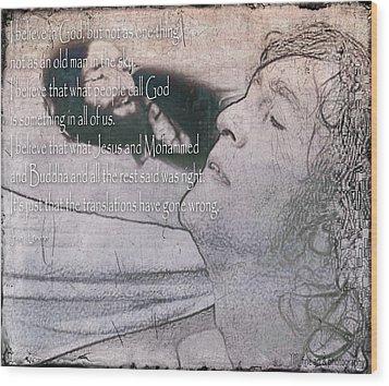 I Believe _ John Lennon Wood Print