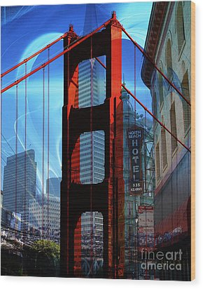 I Left My Heart In San Francisco . Golden Gate Bridge . Transamerica Pyramid . North Beach Wood Print by Wingsdomain Art and Photography