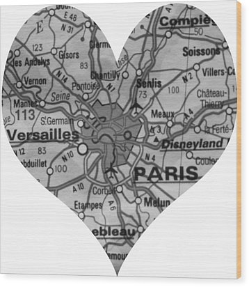 I Love Paris In Black And White Wood Print by Georgia Fowler