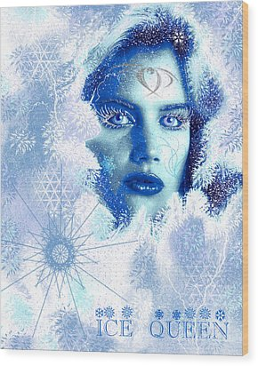 Ice Queen Wood Print by Methune Hively