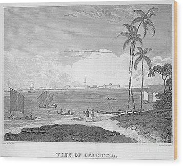 India: Calcutta, C1830 Wood Print by Granger