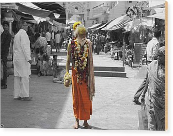 Indian Sadhu At A Religious Spot In India Wood Print by Sumit Mehndiratta