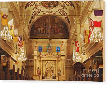 Inside St Louis Cathedral Jackson Square French Quarter New Orleans Wood Print by Shawn O'Brien