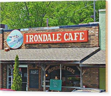 Irondale Cafe  Wood Print
