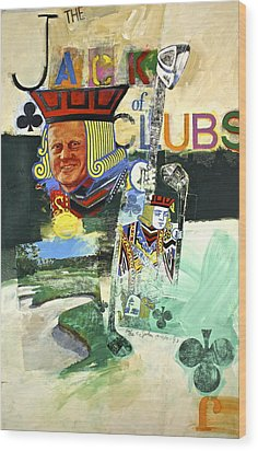 Wood Print featuring the painting Jack Of Clubs 50-52 by Cliff Spohn
