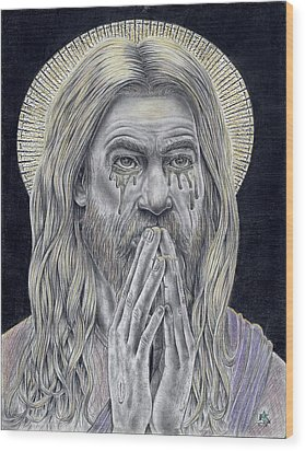 Jesus Crying For Us Wood Print by Vincnt Clark