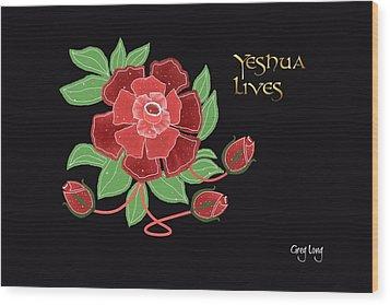 Jesus Lives Wood Print by Greg Long