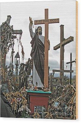 Jesus On The Hill Of Crosses. Lithuania Wood Print by Ausra Huntington nee Paulauskaite